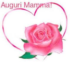 Frasi per la Festa della Mamma auguri Più Belle