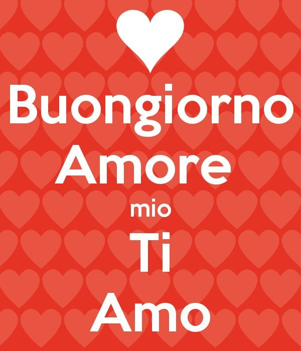 Buongiorno Amore Frasi E Immagini