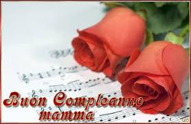 Auguri Di Buon Compleanno Mamma Immagini.Buon Compleanno Mamma Frasi E Immagini Di Tanti Auguri