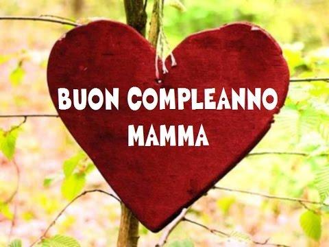 Buon Compleanno Mamma 356 Immagini Di Buon Compleanno