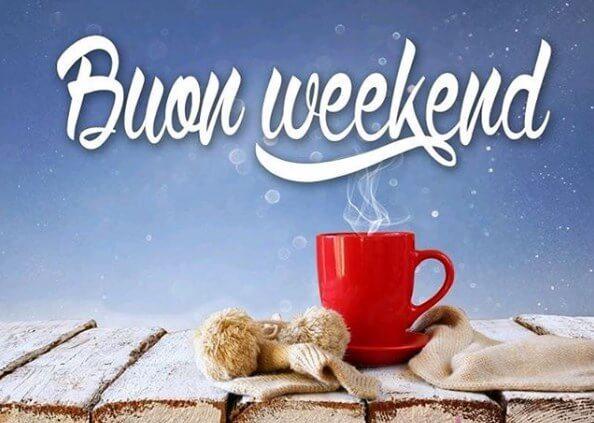 Buon Weekend a tutti! ◕‿◕✿ Messaggi, immagini e frasi di buon fine settimana