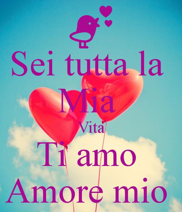Frasi D Amore Sei La Mia Vita.Ti Amo Amore Mio Frasi E Immagini D Amore Per Whatsapp