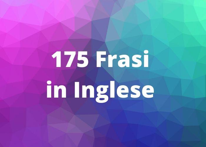 Belle Frasi In Inglese.175 Frasi In Inglese Corte E Piu Belle Con Traduzione Per Whatsapp
