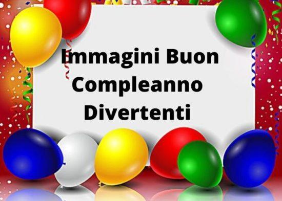 Ben noto Immagini Buon Compleanno Divertenti, per Whatsapp, Facebook e AY65