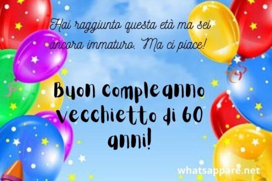Buon Compleanno 60 Anni Auguri Frasi E Immagini Piu Belle